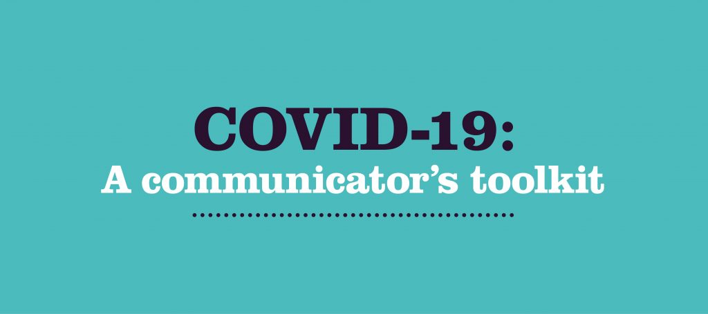 COVID-19: A communicator's toolkit